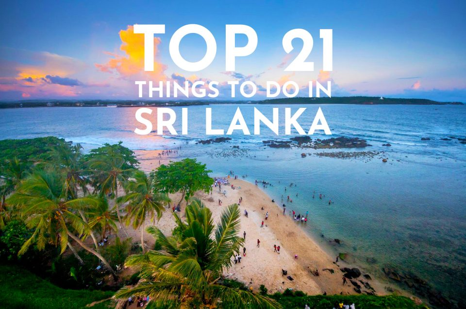 The top 21 things to do in Sri Lanka